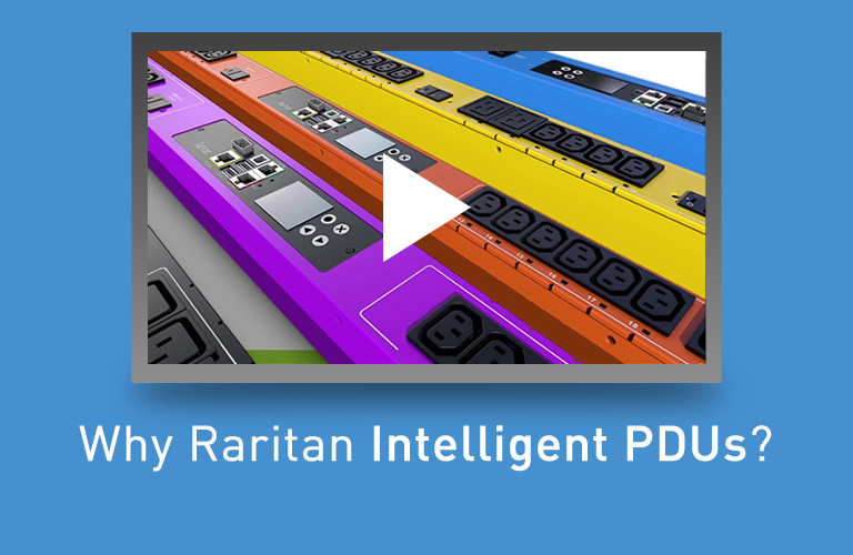 Why Raritan Intelligent PDUs?