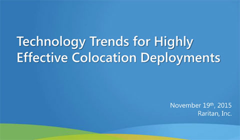 Technology Trends for Highly Effective Colocation Deployments